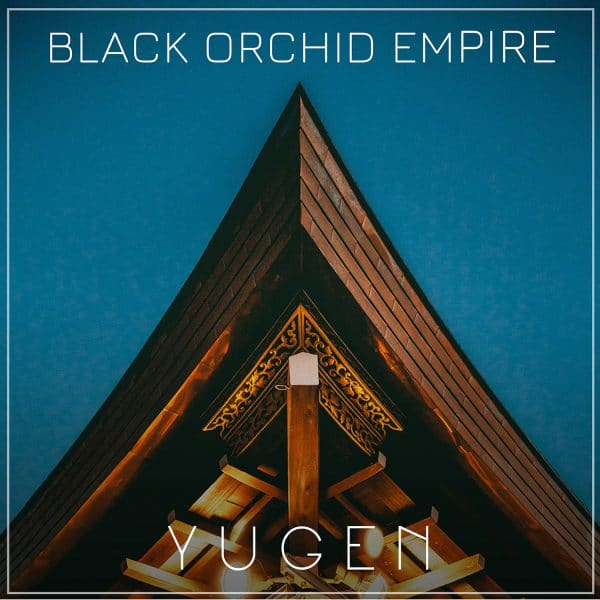 Black Orchid Empire Yugen Rock Music Album
